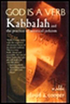 God Is a Verb: Kabbalah and the Practice of Mystical Judaism Cover