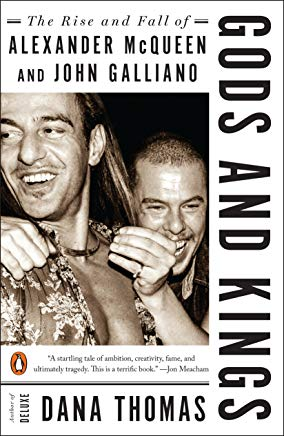 Gods and Kings: The Rise and Fall of Alexander McQueen and John Galliano Cover