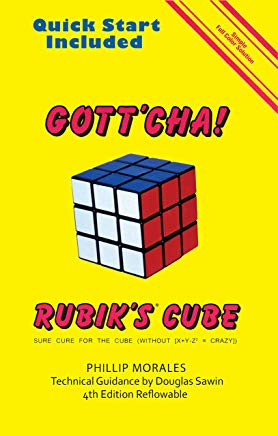 Gott'cha! Rubik's Cube: Sure Cure for the Cube (Without X+Y-Z2 = CRAZY)] Cover