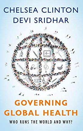 Governing Global Health: Who Runs the World and Why? Cover