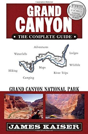 Grand Canyon: The Complete Guide: Grand Canyon National Park Cover