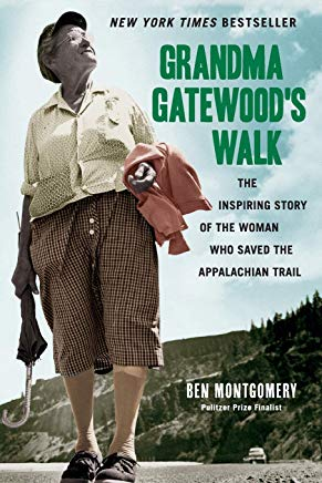 Grandma Gatewood's Walk: The Inspiring Story of the Woman Who Saved the Appalachian Trail Cover