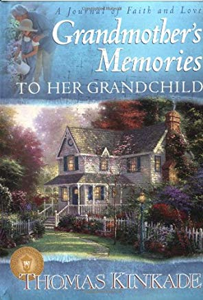 Grandmother's Memories: To Her Grandchild (A Journal of Faith and Love) Cover