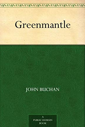 Greenmantle (Richard Hannay Book 2) Cover