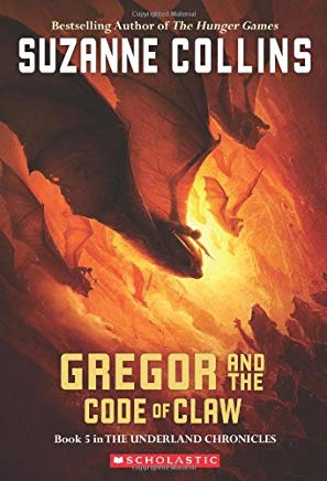 Gregor and the Code of Claw (Underland Chronicles, Book 5) Cover