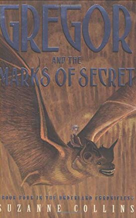 Gregor And The Marks Of Secret (Underland Chronicles, Book Four) Cover