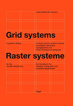 Grid systems in graphic design: A visual communication manual for graphic designers, typographers and three dimensional designers (German and English Edition) Cover