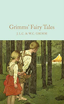 Grimms' Fairy Tales (Macmillan Collector's Library) Cover