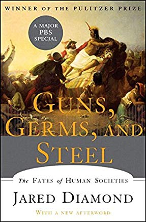 Guns, Germs, and Steel: The Fates of Human Societies Cover