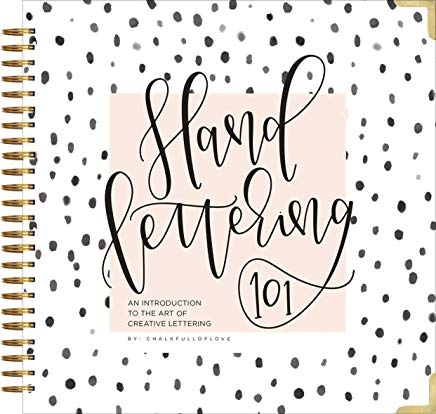 Hand Lettering 101: An Introduction to the Art of Creative Lettering (Hand Lettering Series) Cover