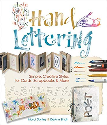 Hand Lettering: Simple, Creative Styles for Cards, Scrapbooks & More Cover