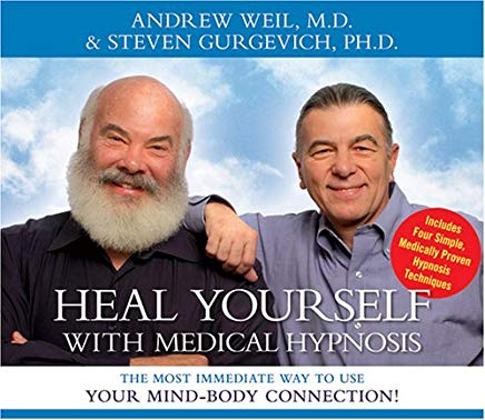Heal Yourself with Medical Hypnosis: The Most Immediate Way to Use Your Mind-Body Connection! Cover