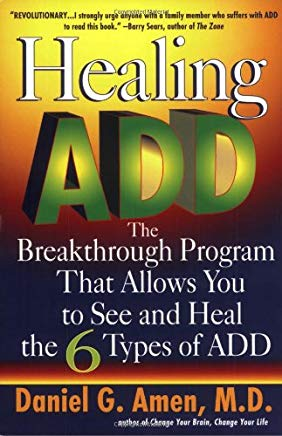 Healing ADD: The Breakthrough Program That Allows You to See and Heal the 6 Types of ADD Cover