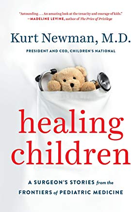Healing Children: A Surgeon's Stories from the Frontiers of Pediatric Medicine Cover