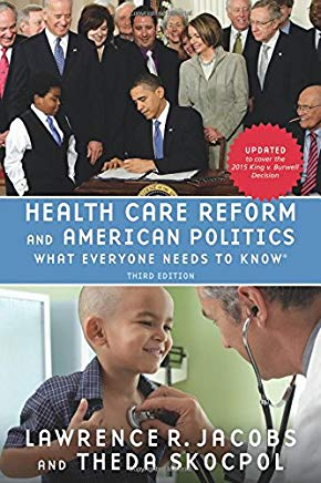 Health Care Reform and American Politics: What Everyone Needs to Know, 3rd Edition Cover