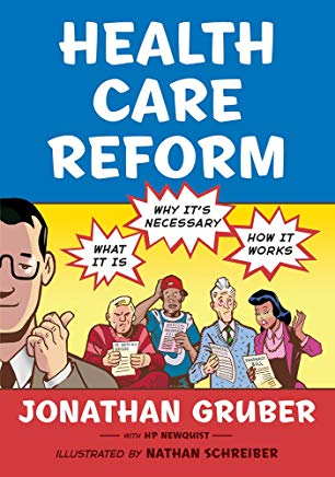 Health Care Reform: What It Is, Why It's Necessary, How It Works Cover