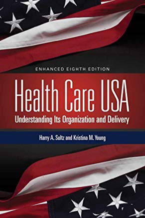 Health Care USA: Understanding Its Organization and Delivery Cover