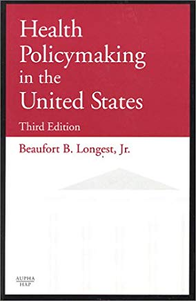 Health Policymaking in the United States (3rd Edition) Cover