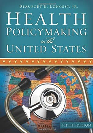 Health Policymaking in the United States, Fifth Edition Cover