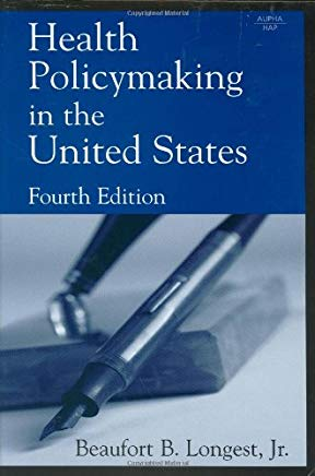 Health Policymaking in the United States, Fourth Edition Cover