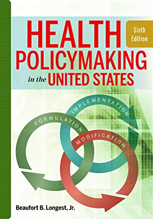 Health Policymaking in the United States, Sixth Edition Cover