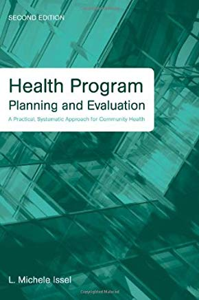 Health Program Planning and Evaluation: A Practical, Systematic Approach for Community Health, 2nd Edition Cover