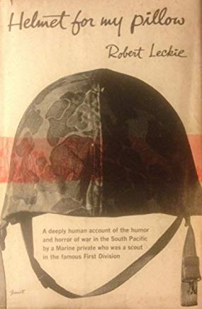Helmet for My Pillow: From Parris Island to the Pacific, A Marine Tells His Story Cover