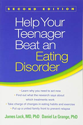 Help Your Teenager Beat an Eating Disorder, Second Edition Cover