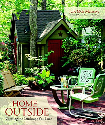 Home Outside: Creating the Landscape You Love Cover