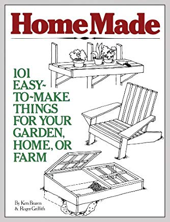 HomeMade: 101 Easy-to-Make Things for Your Garden, Home, or Farm Cover