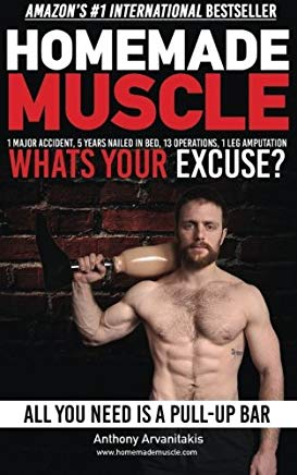 HomeMade Muscle: All You Need is a Pull up Bar (Motivational Bodyweight Workout Guide) Cover