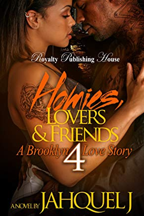 Homies, Lovers & Friends 4: A Brooklyn Love Story Cover