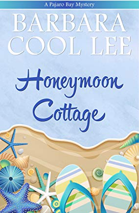 Honeymoon Cottage (A Pajaro Bay Mystery Book 1) Cover