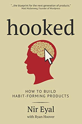 Hooked: How to Building Habit-Forming Products Cover