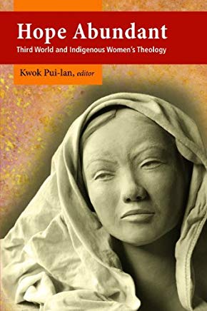 Hope Abundant: Third World and Indigenous Women's Theology Cover