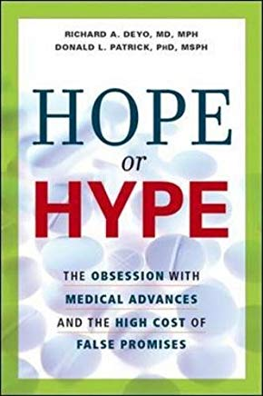 Hope or Hype: The Obsession with Medical Advances and the High Cost of False Promises Cover