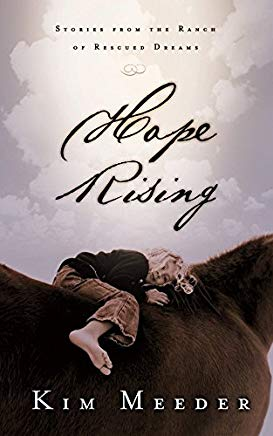 Hope Rising: Stories from the Ranch of Rescued Dreams Cover