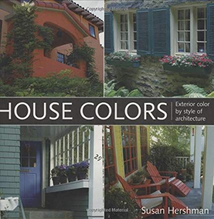 House Colors: Exterior Color by Style of Architecture Cover