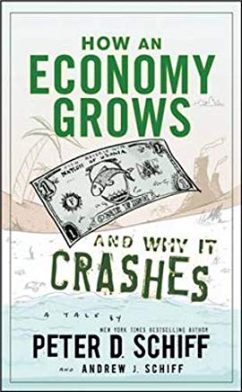 How an Economy Grows and Why It Crashes Cover