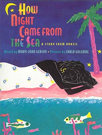 How Night Came from the Sea: A Story from Brazil Cover