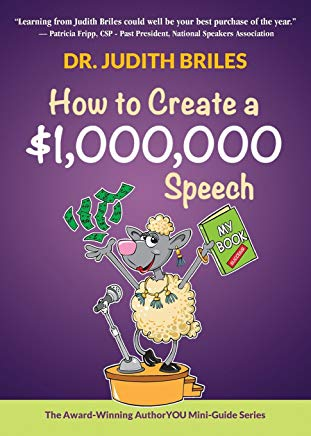 How to Create a $1,000,000 Speech - Learn how to write a speech; become a public and professional speaker; and talk like TED (Authoryou Mini-Guides) Cover