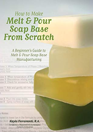 How to Make Melt & Pour Soap Base from Scratch: A Beginner's Guide to Melt & Pour Soap Base Manufacturing Cover