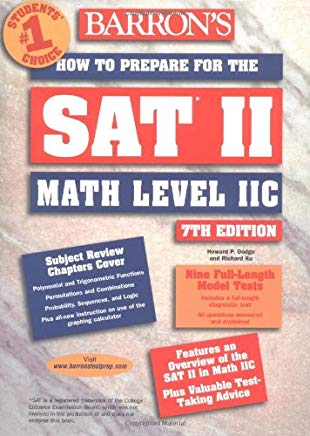 How to Prepare for the SAT II Math Level II C (BARRON'S HOW TO PREPARE FOR THE SAT II MATHEMATICS, LEVEL IIC) Cover