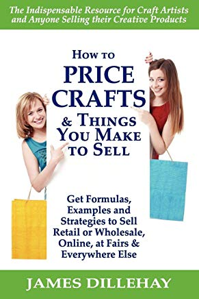 How to Price Crafts and Things You Make to Sell Cover