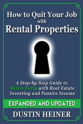 How to Quit Your Job with Rental Properties: Expanded and Updated - A Step-by-Step Guide to Retire Early with Real Estate Investing and Passive Income Cover