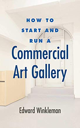 How to Start and Run a Commercial Art Gallery Cover