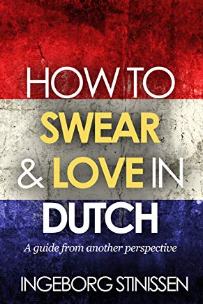 How to swear & love in Dutch Cover