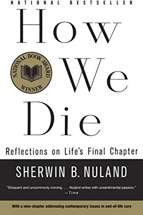 How We Die: Reflections of Life's Final Chapter, New Edition Cover