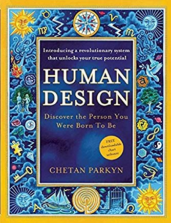 Human Design: Discover the Person You Were Born to Be Cover