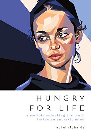 Hungry for Life: A Memoir Unlocking the Truth Inside an Anorexic Mind Cover
